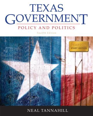 Texas Government By Tannahill, Neal