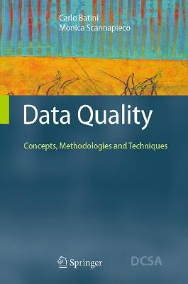 Data Quality By Batini, Carlo/ Scannapieco, Monica